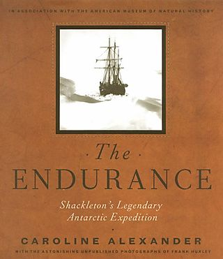 The Endurance: Shackleton's Legendary Antarctic Expedition by Caroline Alexander